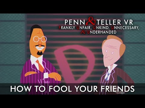 Penn & Teller VR: F U, U, U, & U?! - How to Fool Your Friends thumbnail
