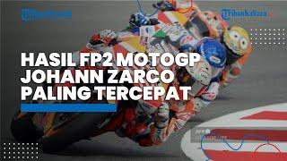 HASIL FP2 MotoGP Catalunya 2021 - Johann Zarco Tercepat, Marquez ke-15, Rossi Makin Terpuruk