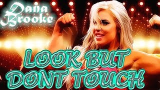 Dana Brooke 1st NXT Theme - Look But Don't Touch