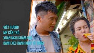 NMAVVN - Việt Hương, Mr Cần Trô Xuân Nghị khám phá bánh xèo bánh khọt Út Dung