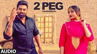 gratis download video - 2 Peg (Full Audio) Harsimran, Afsana Khan | Guys In Charge | Lavi Tibbi | Latest Punjabi Songs 2019