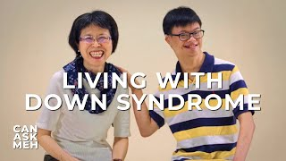 People With Down Syndrome | Can Ask Meh?
