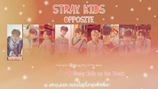 [Karaoke/Thaisub]Opposite , N/S(극과 극) - Stray kids(스트레이 키즈) | I am YOU