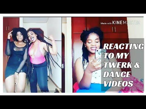 REACTING TO MY TWERK&DANCE VIDEOS\kenyan youtuber