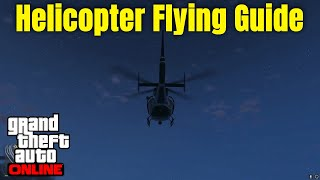 How to Fly Helicopters in GTA 5 Online : Helicopter controls gta 5 pc : gta 5 helicopter tutorial