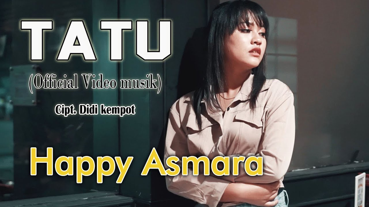 Chord Kunci Gitar Tatu - Happy Asmara, Mudah Dimainkan ...