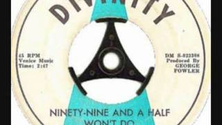 Wright Specials - Ninety-Nine And A Half Won't Do - 1963