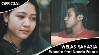 Wandra feat Nanda Feraro - Welas Rahasia (Official Music Video)