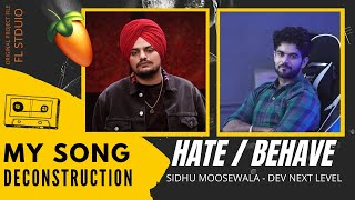 Sidhu Moose Wala - How I Made Duniya/Hate Song   DEV   Next Level   FL Studio Arrangement Session