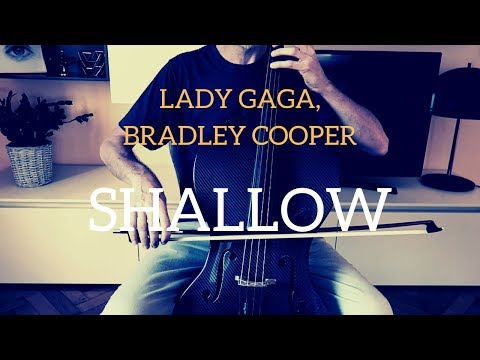 Lady Gaga and Bradley Cooper - Shallow for cello and piano (COVER)