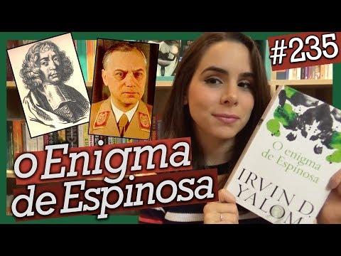 O ENIGMA DE ESPINOSA, DE IRVIN D. YALOM (#235)