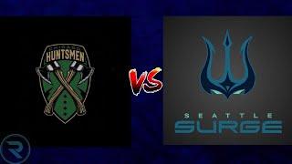 Huntsmen New Roster vs Seattle Surge! (General POV)