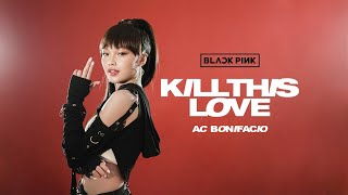 (BLACKPINK 블랙핑크) - 'KILL THIS LOVE' DANCE COVER 댄스커버 // Andree Bonifacio