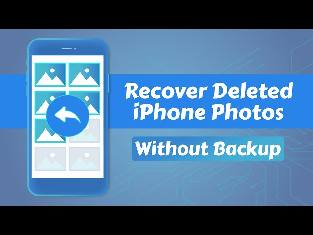 Can The Deleted iPhone Photos Be Recovered Without Backup? If Yes, Then How?