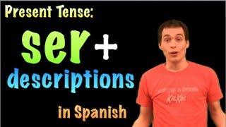 01061 spanish lesson   present tense  ser + descriptions amp characteristics