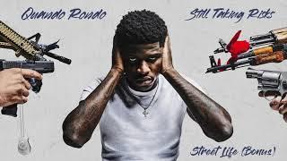 Quando Rondo - Street Life (Bonus) [Official Audio]