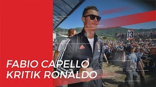 Mantan Pelatih Juventus, Fabio Capello Buka Suara soal Ronaldo Digantikan Pemain Lain