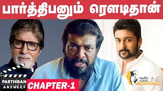 EXCLUSIVE:  A 3D film with Surya , Housefull Remake with Amitabh Bachchan - Parthiban Answers
