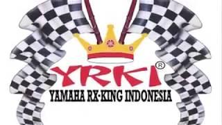 Lagu Khas Rx-king YRKI Selalu Dihati
