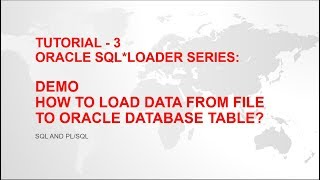 Oracle SQL Loader - How to load data from file(.csv, .dat, .txt) into table - Tutorial - 3