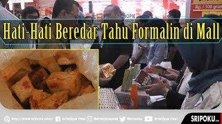 BBPOM Sidak Pusat Perbelanjaan di Palembang, Temukan Tahu Olahan Formalin Siap Saji