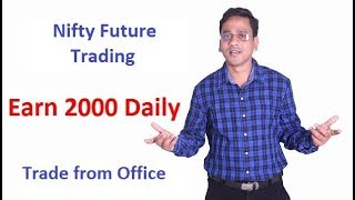 [Hindi]How to trade and earn Rs 2000 daily in Nifty futures trading strategies in India?