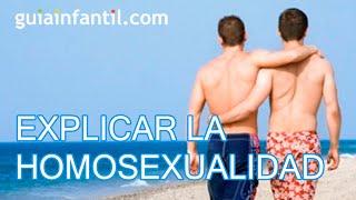 Cómo explicar la homosexualidad a los niños