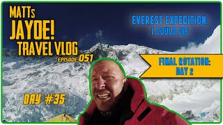 EVEREST EXPEDITION: I COULD DIE