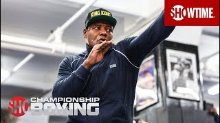 Luis Ortiz Fighting for His Family | SHOWTIME CHAMPIONSHIP BOXING
