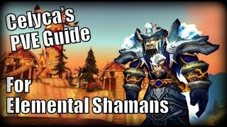 WoW Burning Crusade - The Complete Elemental Shaman Guide for PVE