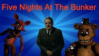 Five Nights At The Bunker