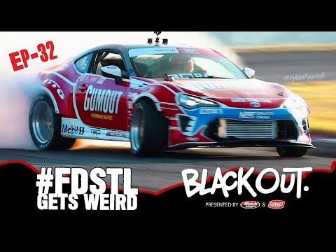 BlackOut2.0 - Ep32 - #FDStL Gets Weird