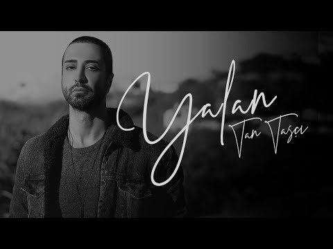 Tan Taşçı Yalan Official Audio