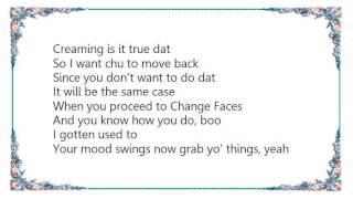 Changing Faces - Goin' Nowhere Album Version Lyrics