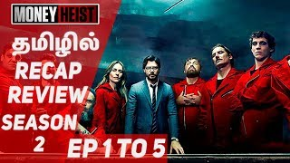 Money Heist Tamil | Netflix Original Series Review | Part - 2 | EP - 1 to 5 | #Nettv4u