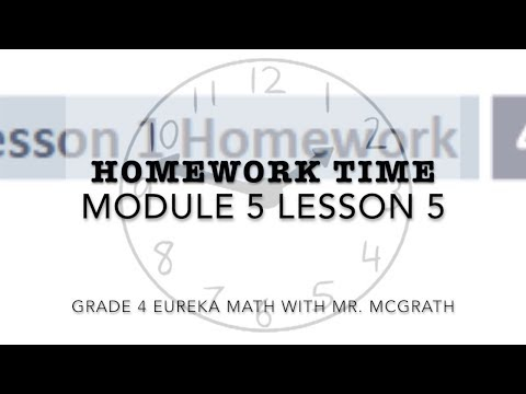 Eureka Math Homework Time Grade 4 Module 5 Lesson 5 - Jaime
