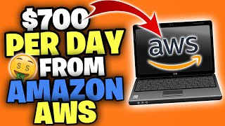 Make $700 PER DAY From AMAZON AWS Certification [Make Money Online 2020]