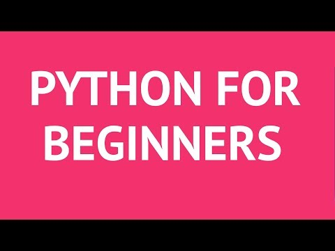 Python for Beginners – Learn Python Programming Language in 2 Hours [2018]