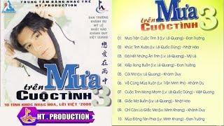 Album Mưa Trên Cuộc Tình 3 | Đan Trường, Khánh Du, Mỹ Lệ, Nhật Hào, Khánh Duy, Việt Quang