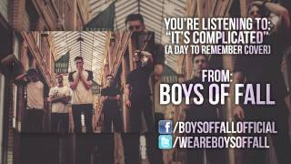 A Day To Remember - It's Complicated (Boys Of Fall cover)