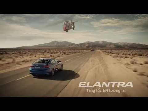 Hyundai Elantra 2016 - Tăng tốc tới tương lai