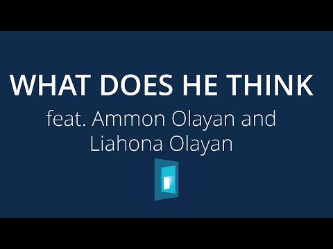 What Does He Think – 2020 Youth Album feat. Ammon Olayan and Liahona Olayan