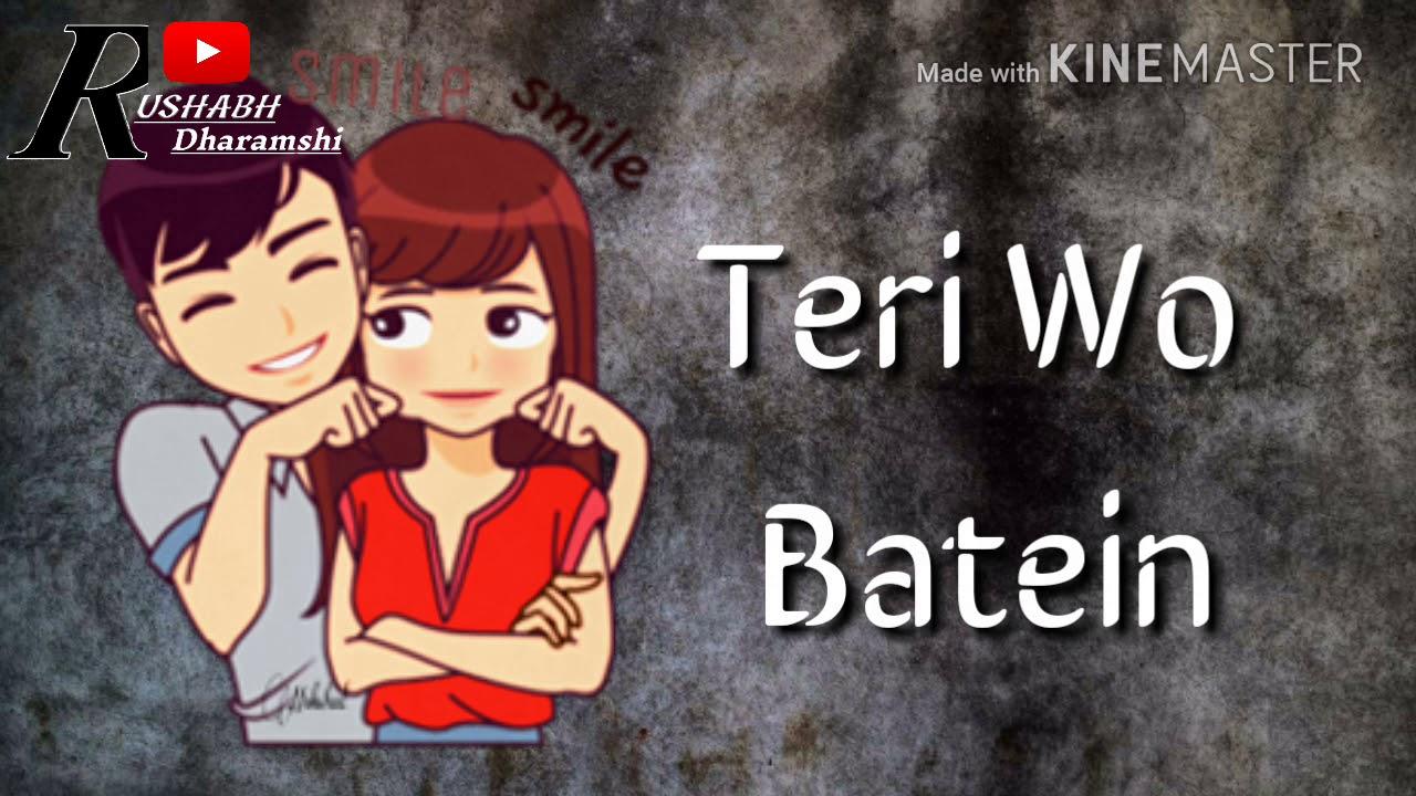 Teri Wo Batein 💞 Very Sad 💞 Whats App 💞 Status Video