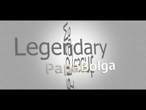 Video: Tales of Papa Bolga (Part 2)