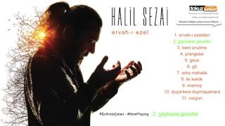 Halil Sezai   Gaybana Geceler Official Audio