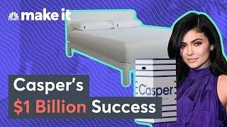 How Casper Became A $1 Billion Mattress Start-Up