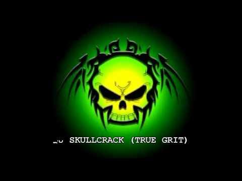 DJ SKULLCRACK (TRUE GRIT)