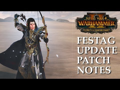 PATCH NOTES SPOTTED - The Festag Update // Total War: Warhammer II News (видео)