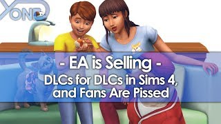 EA is Selling DLCs for their DLCs in Sims 4, and Fans are Pissed