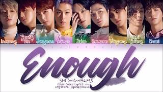 SF9   Enough (예뻐지지 마) (Color Coded Lyrics EngRomHan가사)